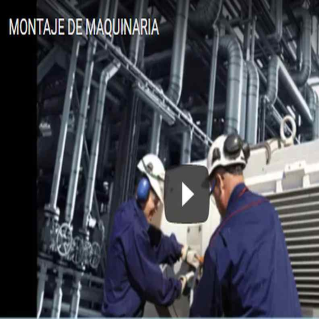 INSTALACION Y MONTAJE DE MAQUINARIA Y LINEAS DE PRODUCCION