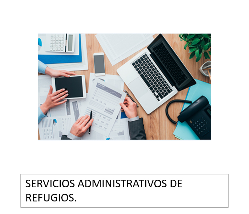 Servicios administrativos de refugios