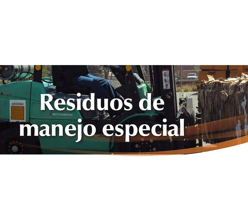 """""""RESIDUOS DE MANEJO ESPECIAL"""
